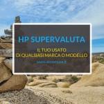 HP supervaluta il tuo usato