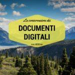 La conservazione dei documenti digitali