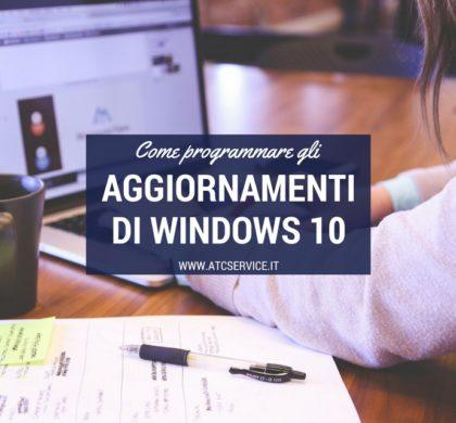 Come programmare gli aggiornamenti di Windows 10