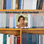 Intervista a Fulvia Torriani